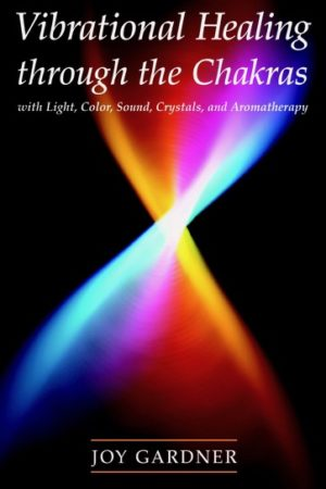 Vibrational Healing through the Chakras Book Cover